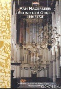 WIJK, FRANK VAN - Van Hagerbeer / Schnitger-orgel 1646 / 1725