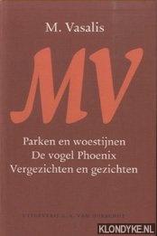 Vasalis, M. - Parken en woestijnen; De vogel Phoenix; Vergezichten en gezichten