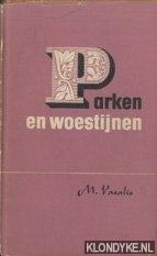 Vasalis, M. - Parken en woestijnen