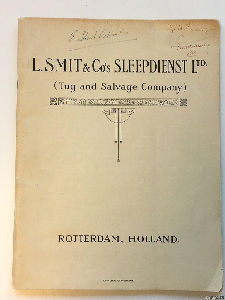 DIVERSE AUTEURS - L. Smit & Co's Sleepdienst Ltd. (Tug and Salvage Company)