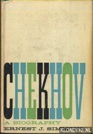 SIMMONS, ERNEST J. - Chekhov. A Biography