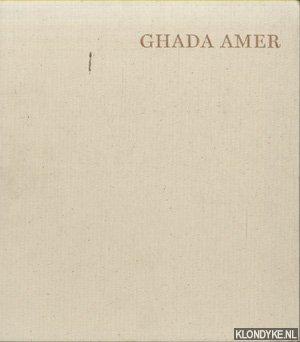 BUSZEK, MARIA ELENA - Ghada Amer: Breathe Into Me