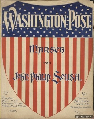 SOUSA, JOHN PHILIP - Washington-Post. Marsch von John Philip Sousa