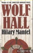 Mantel, Hilary - Wolf Hall