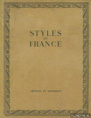 QUÉANT, OLIVIER - Styles de France. Meubles et Ensembles de 1610 a 1920