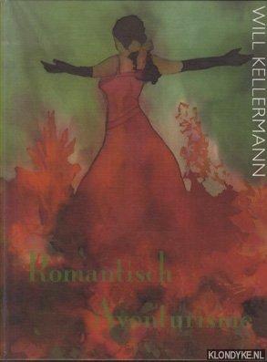 Will Kellermann. Romantisch avonturisme - Oerlemans, Christian