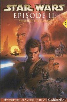 Star Wars Episode II: Attack Of The Clones. Het stripverhaal naar de gelijknamige speelfilm - Gilroy, Henry (bewerking)