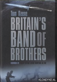 KEENE, TOM - Britain's Band of Brothers