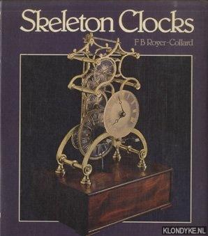 ROYER-COLLARD, F. B. - Skeleton Clocks