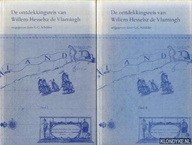 SCHILDER, G.G. - De ontdekkingsreis van Willem Hesselsz de Vlamingh (2 volumes)