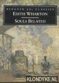 WHARTON, EDITH - Souls Belated
