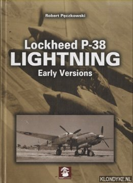 PECZKOWSKI, ROBERT - Lockheed P-38 Lightning Early Versions