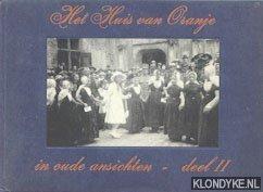 LAMMERS, FRED J. - Het Huis van Oranje in oude ansichten - deel II: 1910-1926