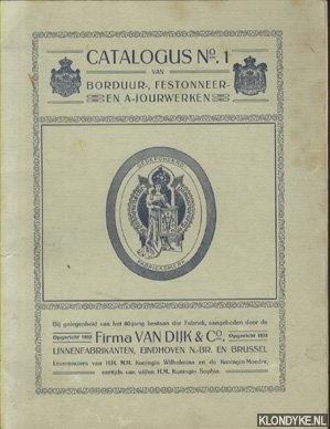 DIVERSE AUTEURS - Catalogus No. 1 van Borduurletters en monogrammen, Festons, Guirlandes, en andere motieven, benevens a-jour-bewerkingen, geschikt voor alle voorkomende Witte Goederen