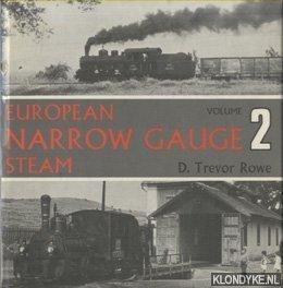 ROWE, D. TREVOR - European Narrow Gauge Steam 2