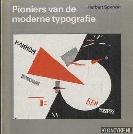 SPENCER, HERBERT - Pioniers van de moderne typografie