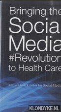 VARIOUS - Bringing the Social Media Revolution to Health Care