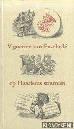 Vignetten van Enschede op H...