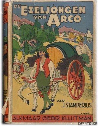 STAMPERIUS J. - De ezeljongen van Arco