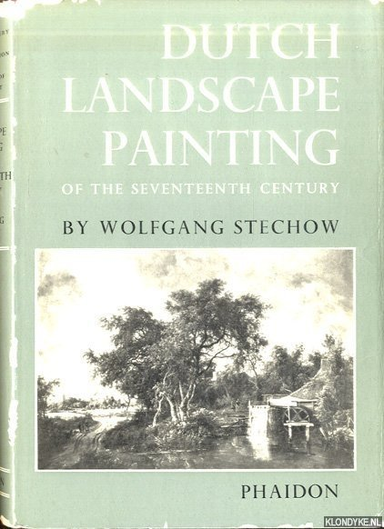 STECHOW, WOLFGANF - Dutch Landscape Painting of the Seventeenth Century