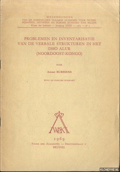 BURSSENS, AMAAT - Problemen en inventarisatie van de verbale strukturen in het Dho Alur (Noordoost-Kongo)