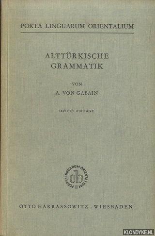 GABAIN, A. VON - Alttürkische Grammatik