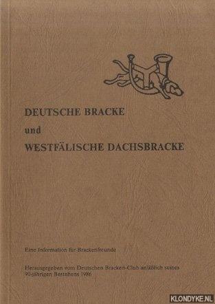 RUEGENBERG, HORST - A.O. - Deutsche Bracke und westfälische Dachsbracke. Eine Information für Brackenfreunde
