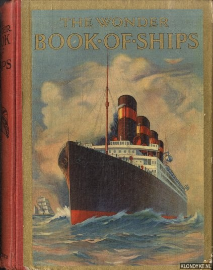 GOLDING, HARRY (EDITED BY) - The Wonder Book of Ships