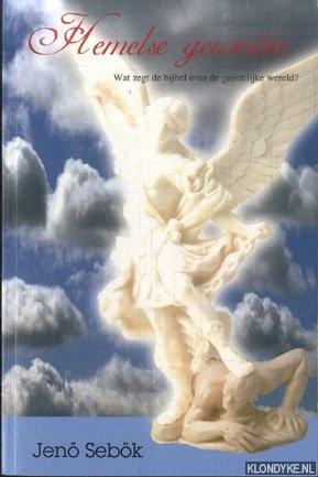SEBÖK, JENÖ - Hemelse gewesten. Wat zegt de Bijbel over de geestelijke wereld?