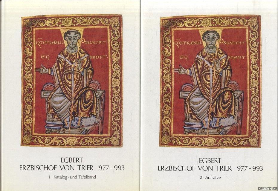 RONIG, F.J. (ED.) - Egbert. Erzbischof von Trier 977-993 (2 volumes)