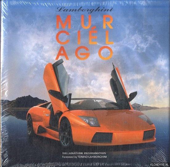 PATHMANATHAN, THILLAINATHAN - The book of the Lamborghini Murcielago