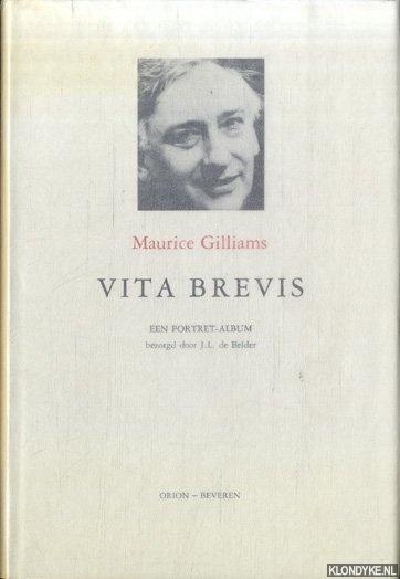 BELDER, J.L. DE (BEZORGD DOOR) - Een portret-album van Maurice Gilliams