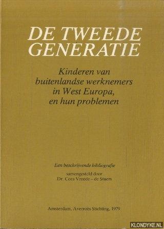 VREEDE-DE STUERS, DR. CORA - De tweede generatie. Kinderen van buitenlandse werknemers in West Europa en hun problemen