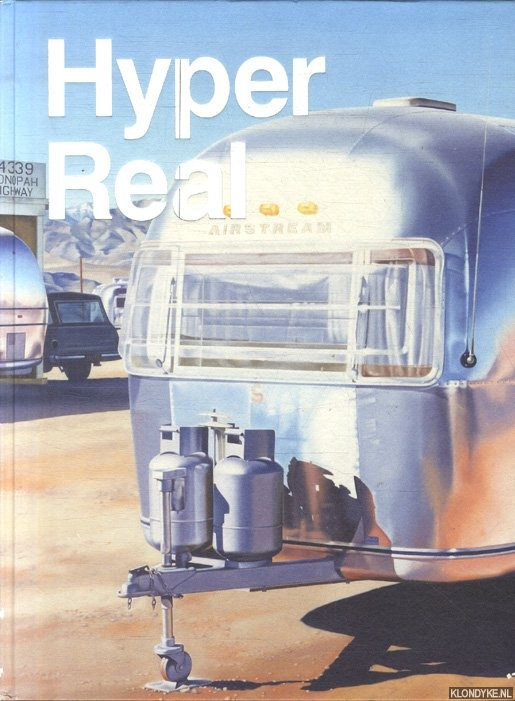 Hyper Real. The Passion of the Real in Painting and Photography - Franzen, Brigitte & Susanne Neuburger