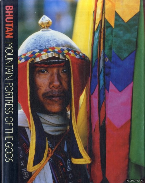 SCHICKLGRUBER, CHRISTIAN & FRANÇOISE POMMARET - Bhutan. Mountain Fortress of the Gods