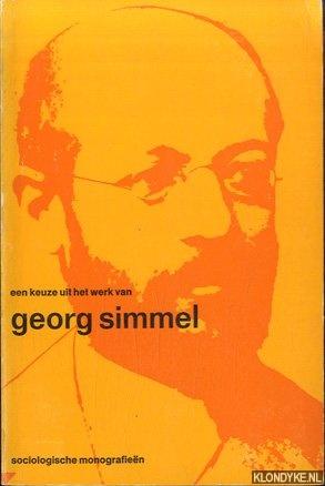 SIMMEL, GEORG - Een keuze uit het werk van Georg Simmel