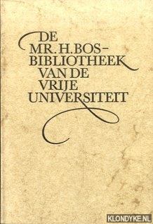 STELLINGWERFF, J. - De Mr. H. Bos - Bibliotheek van de Vrije Universiteit