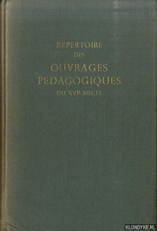BUISSON, F. - Répertoire des ouvrages pédagogiques du XVIe siècle. (Bibliothèques de Paris et des départements)