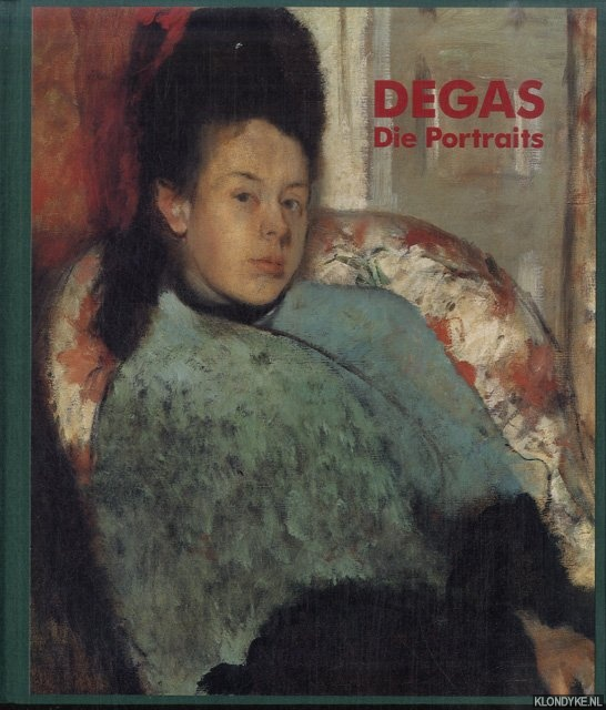 BAUMANN, JEAN & MARIEANNE KARBELNIK - Degas. Die Portraits