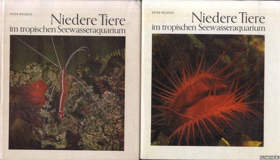 WILKENS, PETER - Niedere Tiere im tropischen Seewasseraquarium (2 volumes)