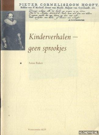 BAKER, ANNE - Kinderverhalen - geen sprookjes