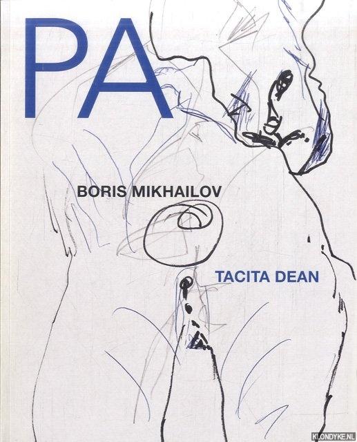 BECHTLER, CRISTINA & DAVID CAMPANY (EDITORS) - PA Issue 4 2013: Boris Mikhailov; Tacita Dean