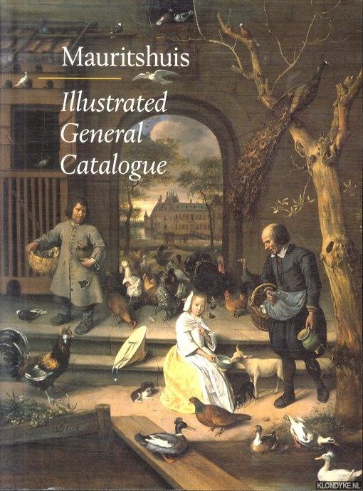 SLUIJTER-SEIJFFERT, NICOLETTE - Mauritshuis, Illustrated General Catalogue