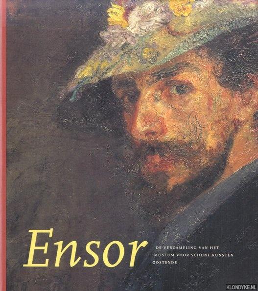 HOSTYN, NORBERT - James Ensor. De verzameling van het Musem voor Schone Kunsten Oostende