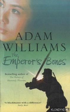 WILLIAMS, ADAM - The Emperor's Bones
