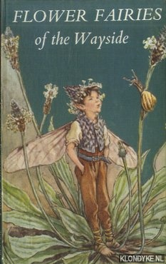 BARKER, CICELY MARY - Flower fairies of the Wayside