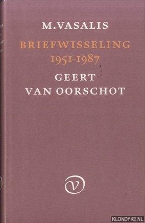 VASALIS, M. & GEERT VAN OORSCHOT - Briefwisseling 1951-1987