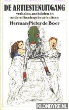 Boer, Herman Pieter de - Boekenweek Bruna 1987: De artiestenuitgang, verhalen, anekdoten en andere theatergebeurtenissen
