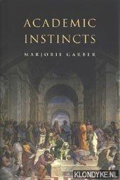 GARBER, MARJORIE - Academic instincts
