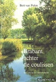 Polen, Bert van - Brabant achter de coulissen. Een blik op het natuurbehoud